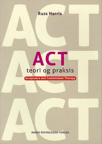 ACT teori og praksis